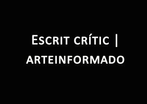 ròtul-escrit-crític-arteinformado-_web